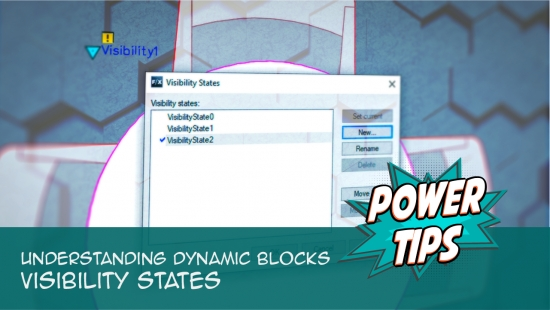 Power Tip: Understanding Dynamic Blocks- Visibility States