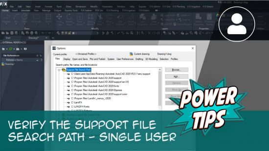 Power Tip: Verify the Support File Search Path – Single-User