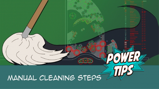 Power Tip: Manual Cleaning Steps