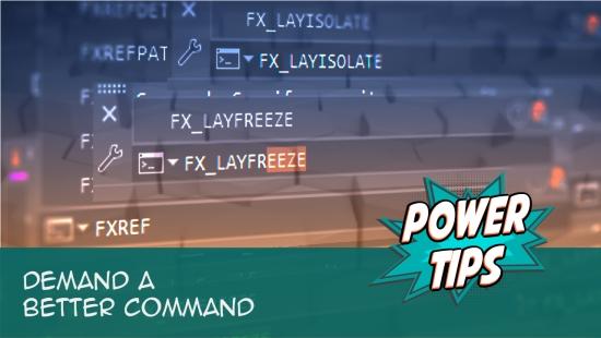 Power Tip: Demand a Better Command