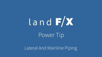 Power Tip: Lateral And Mainline Piping