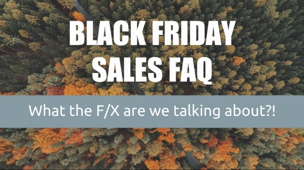 Black Friday FAQs