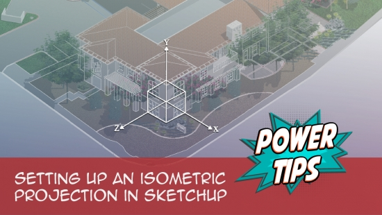 Power Tip: Setting up an Isometric Projection in SketchUp
