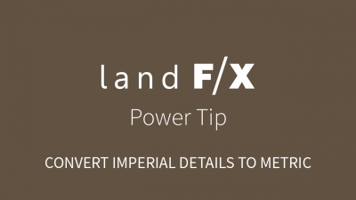 Power Tip: Convert Imperial Details to Metric