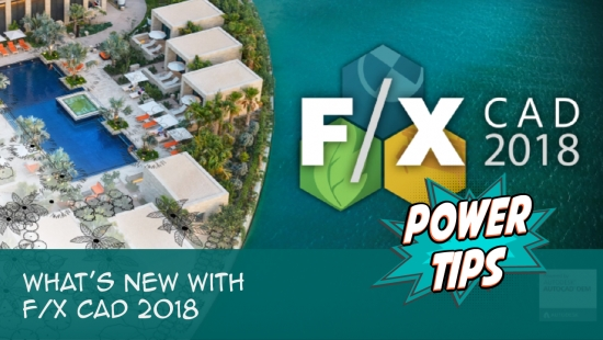 Power Tip: What's New with F/X CAD 2018