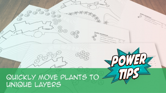 Power Tip: Quickly Move Plants to Unique Layers