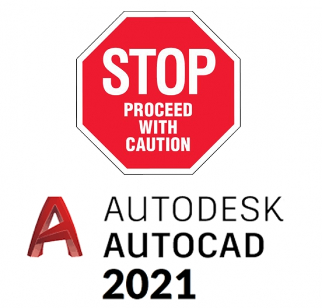Wait to Upgrade to AutoCAD 2021