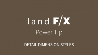 Power Tip: Detail Dimension Styles