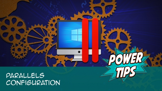 Power Tip: Parallels Configuration