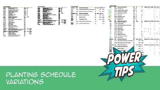 Power Tip: Planting Schedule Variations