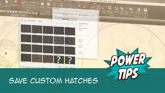 Power Tip: Save Custom Hatches