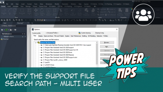 Power Tip: Verify the Support File Search Path – Multi-User
