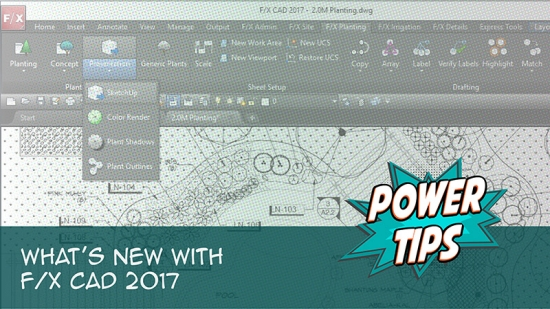 Power Tip: What's New in F/X CAD 2017