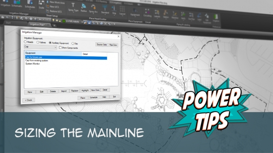 Power Tip: Sizing The Mainline