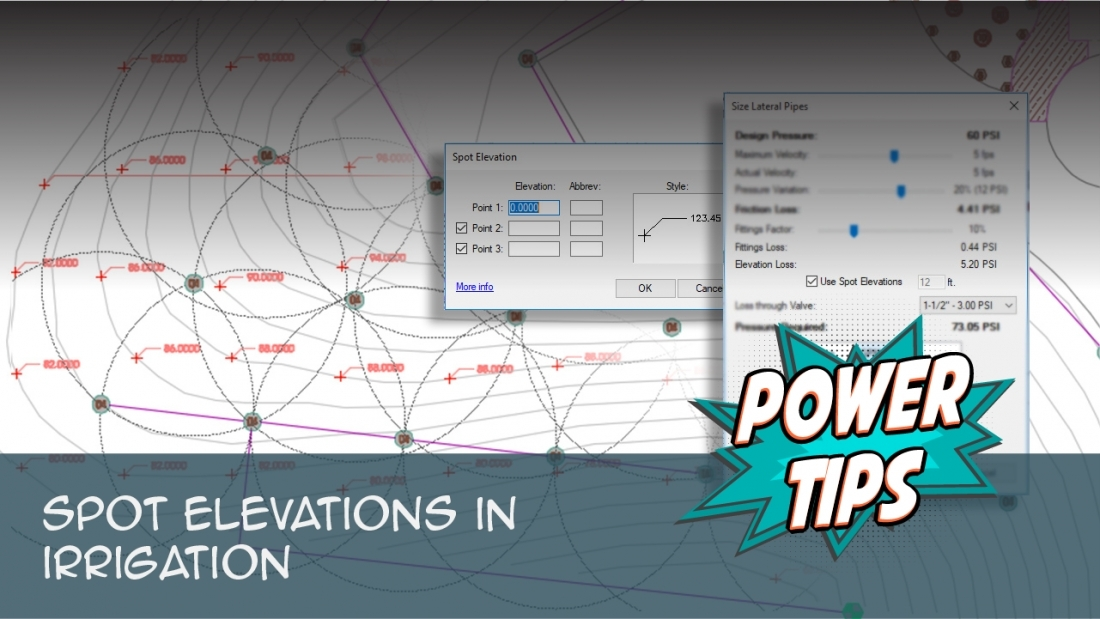 Power Tip: Spot Elevations In Irrigation