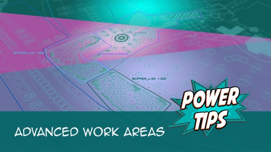 Power Tip: Advanced Work Areas
