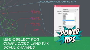 Power Tip: Use QSELECT for Complicated Land F/X Scale Changes