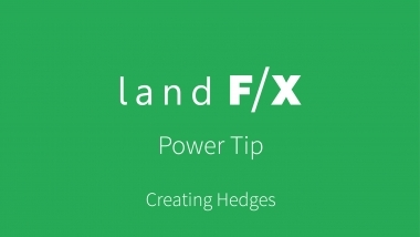 Power Tip: Creating Hedges