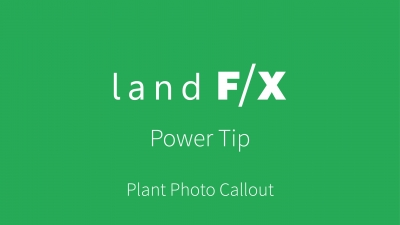 Power Tip: Plant Photo Callout