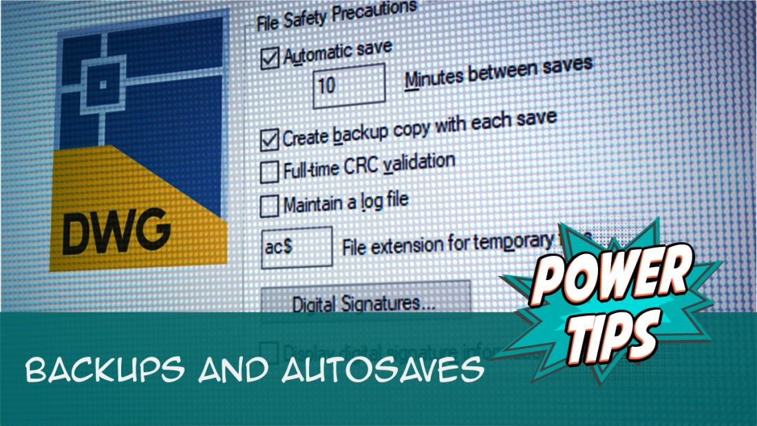Power Tip: Backups and Autosaves