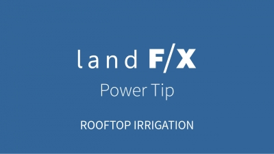 Power Tip: Rooftop Irrigation