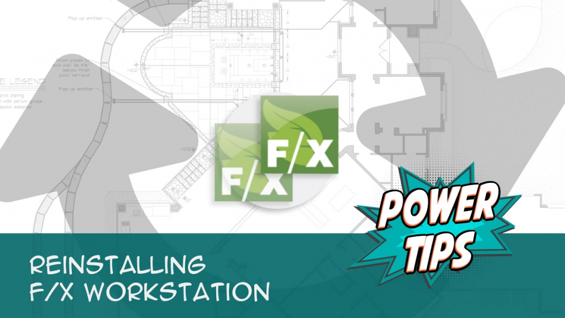 Power Tip: Reinstalling F/X Workstation