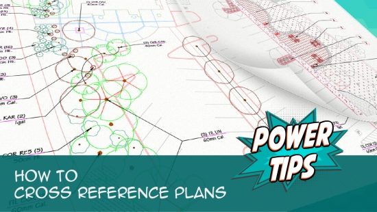 Power Tip: How to Cross Reference Plans