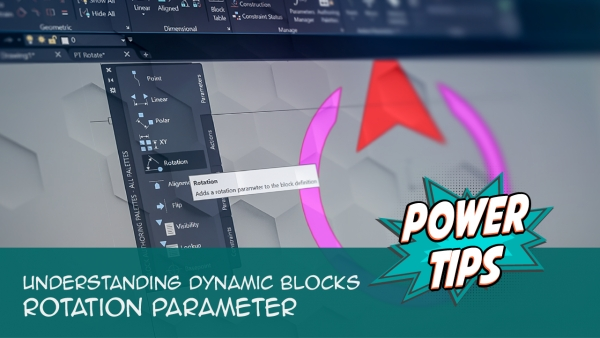 Power Tip: Understanding Dynamic Blocks: Rotation Parameter