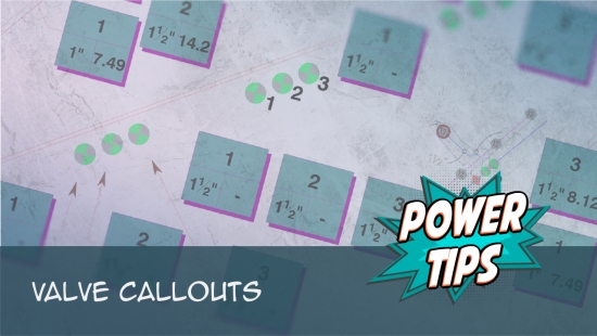 Power Tip: Valve Callouts