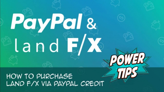 Power Tip: How to Purchase Land F/X via Paypal Credit