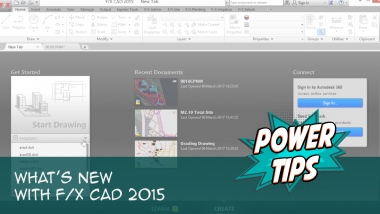 Power Tip: What's New in F/X CAD 2015
