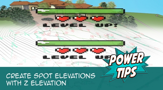 Power Tip: Create Spot Elevations with Z Elevation