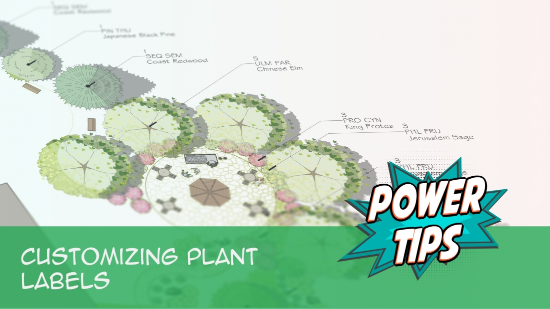Power Tip: Customizing Plant Labels