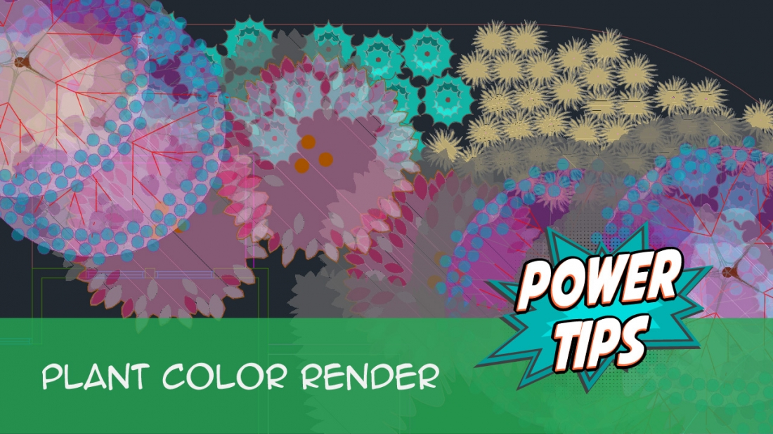 Power Tip: Plant Color Render