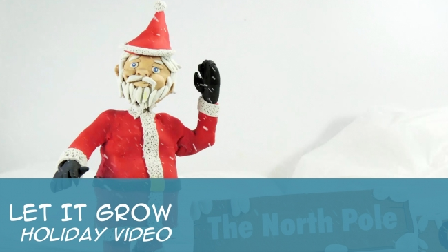 Let It Grow - Holiday Video