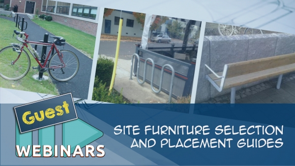 Site Furniture Selection and Placement Guides