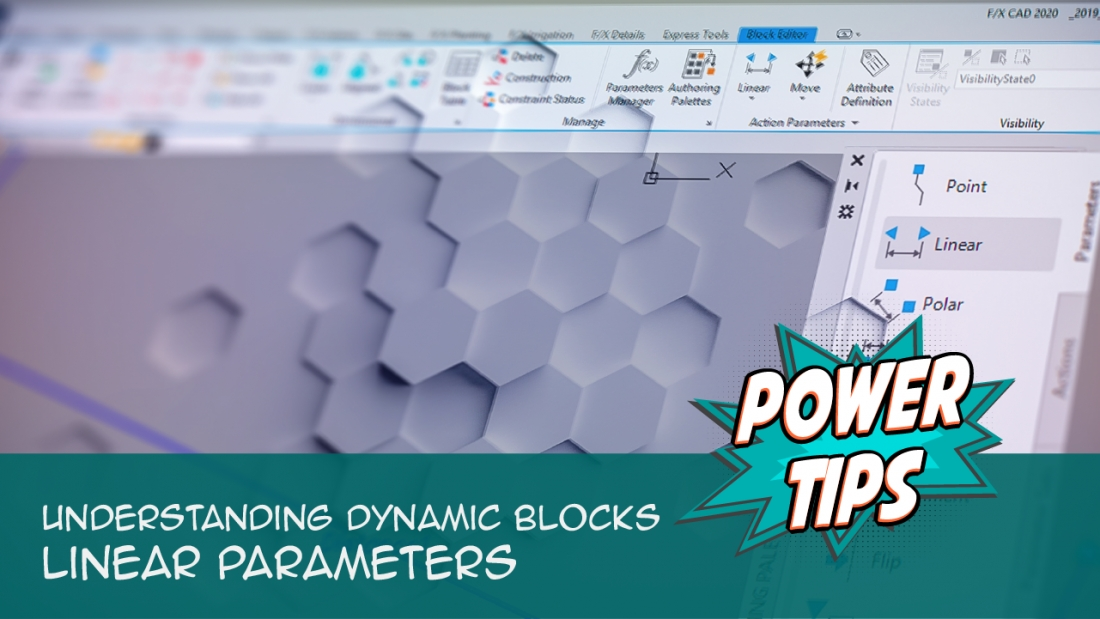 Power Tip: Understanding Dynamic Blocks- Linear Parameters