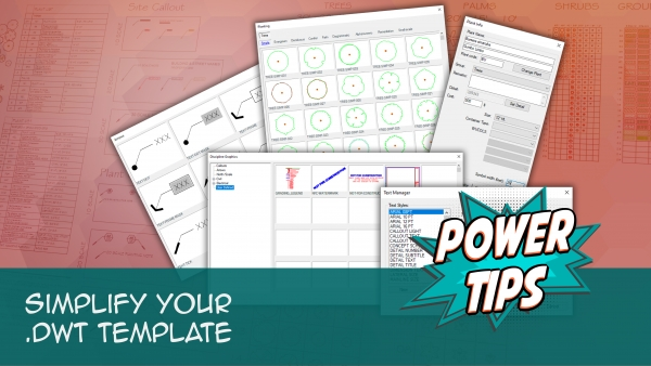 Power Tip: Simplify Your .DWT Template