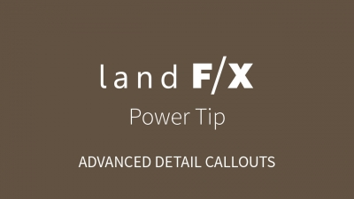 Power Tip: Advanced Detail Callouts