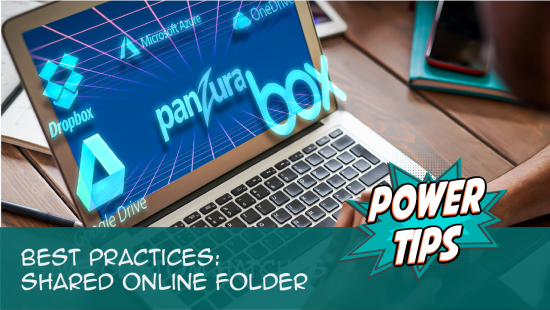 Power Tip: Shared Online Folder: Best Practices