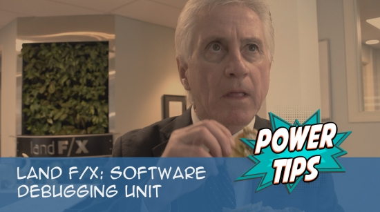 Power Tip: Land F/X Software Debugging Unit